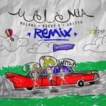 Mala Mia (Featuring Becky G & Anitta) (Remix) (Cd Single) Maluma