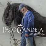 Mi Mundo Paco Candela
