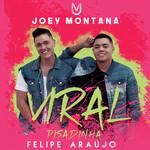 Viral Pisadinha (Featuring Felipe Araujo) (Cd Single) Joey Montana