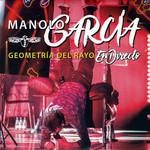 Geometria Del Rayo: En Directo Manolo Garcia