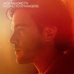 Singing To Strangers Jack Savoretti