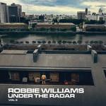 Under The Radar Volume 3 Robbie Williams
