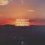 Radio Silence (Featuring Jocelyn Alice) (Ryan Riback Remix) (Cd Single) R3hab