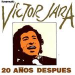 20 Años Despues Victor Jara