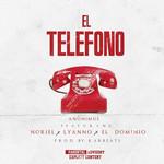 El Telefono (Featuring Noriel, Lyanno & Ele A El Dominio) (Cd Single) Anonimus