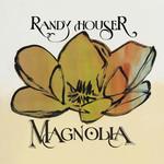 Magnolia Randy Houser