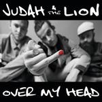 Over My Head (Cd Single) Judah & The Lion