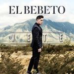 Vete (Cd Single) El Bebeto