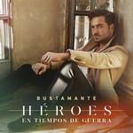 Heroes En Tiempos De Guerra Bustamante