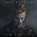Stay Like This (Cd Single) James Morrison