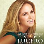 Me Gustas Mucho (Cd Single) Lucero