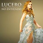 No Entiendo (Cd Single) Lucero