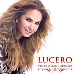 Ven Devorame Otra Vez (Cd Single) Lucero