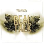 Real Talk (Cd Single) Bimbo
