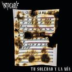 Tu Soledad Y La Mia (Cd Single) Intocable