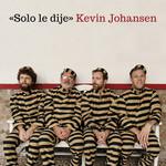 Solo Le Dije (Cd Single) Kevin Johansen
