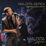 No Pide Tanto, Idiota (Directo Sinfonico) (Cd Single) Maldita Nerea