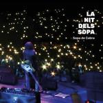 La Nit Dels Sopa (En Directe) Sopa De Cabra