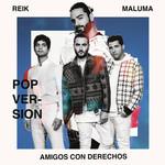 Amigos Con Derechos (Featuring Maluma) (Version Pop) (Cd Single) Reik