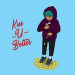 Kiss U Better (Cd Single) Katzu Oso
