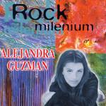 Rock Milenium Alejandra Guzman