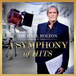 A Symphony Of Hits Michael Bolton