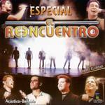 Especial (Ep) El Reencuentro