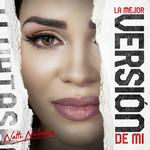 La Mejor Version De Mi (Cd Single) Natti Natasha