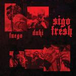 Sigo Fresh (Featuring Duki) (Cd Single) Fuego