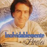 Inolvidablemente Jose Luis Perales