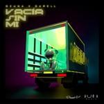 Vacia Sin Mi (Featuring Darell) (Cd Single) Ozuna