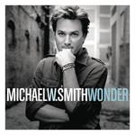 Wonder Michael W Smith