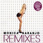Remixes (Ep) Monica Naranjo