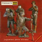 Juguetes Para Olvidar Massacre