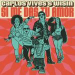 Si Me Das Tu Amor (Featuring Wisin) (Cd Single) Carlos Vives