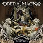 Del Amor Y Otros Demonios Opera Magna