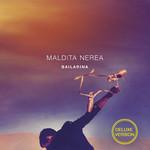 Bailarina (Deluxe Edition) Maldita Nerea