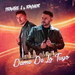Dame De Lo Tuyo (Featuring Raymor) (Cd Single) Frankie J