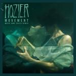 Movement (Maya Jane Coles Remix) (Cd Single) Hozier