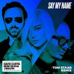 Say My Name (Featuring Bebe Rexha & J Balvin) (Tom Staar Remix) (Cd Single) David Guetta