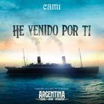 He Venido Por Ti (Cd Single) Camila Gallardo