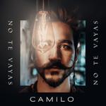 No Te Vayas (Cd Single) Camilo