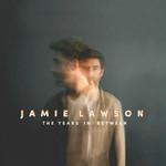 The Years In Between Jamie Lawson