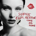 Take Me Home (Mixes & Remixes) (Cd Single) Sophie Ellis-Bextor