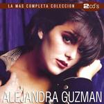 La Mas Completa Coleccion Alejandra Guzman