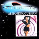 Serie Millennium 21 Alejandra Guzman