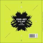 Up All Night (Featuring Moti & Fiora) (Skytech Remix) (Cd Single) R3hab