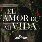 El Amor De Mi Vida (Cd Single) La Adictiva Banda San Jose De Mesillas