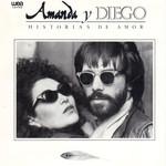 Historias De Amor Amanda Miguel & Diego Verdaguer
