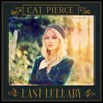 Last Lullaby (Cd Single) Cat Pierce